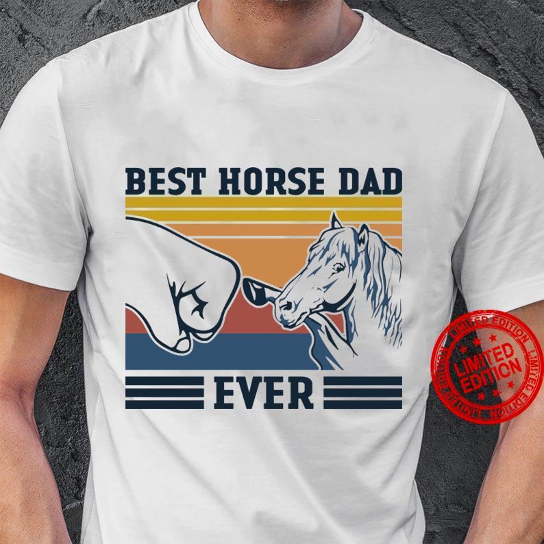 Best Horse Dad Ever Shirt
