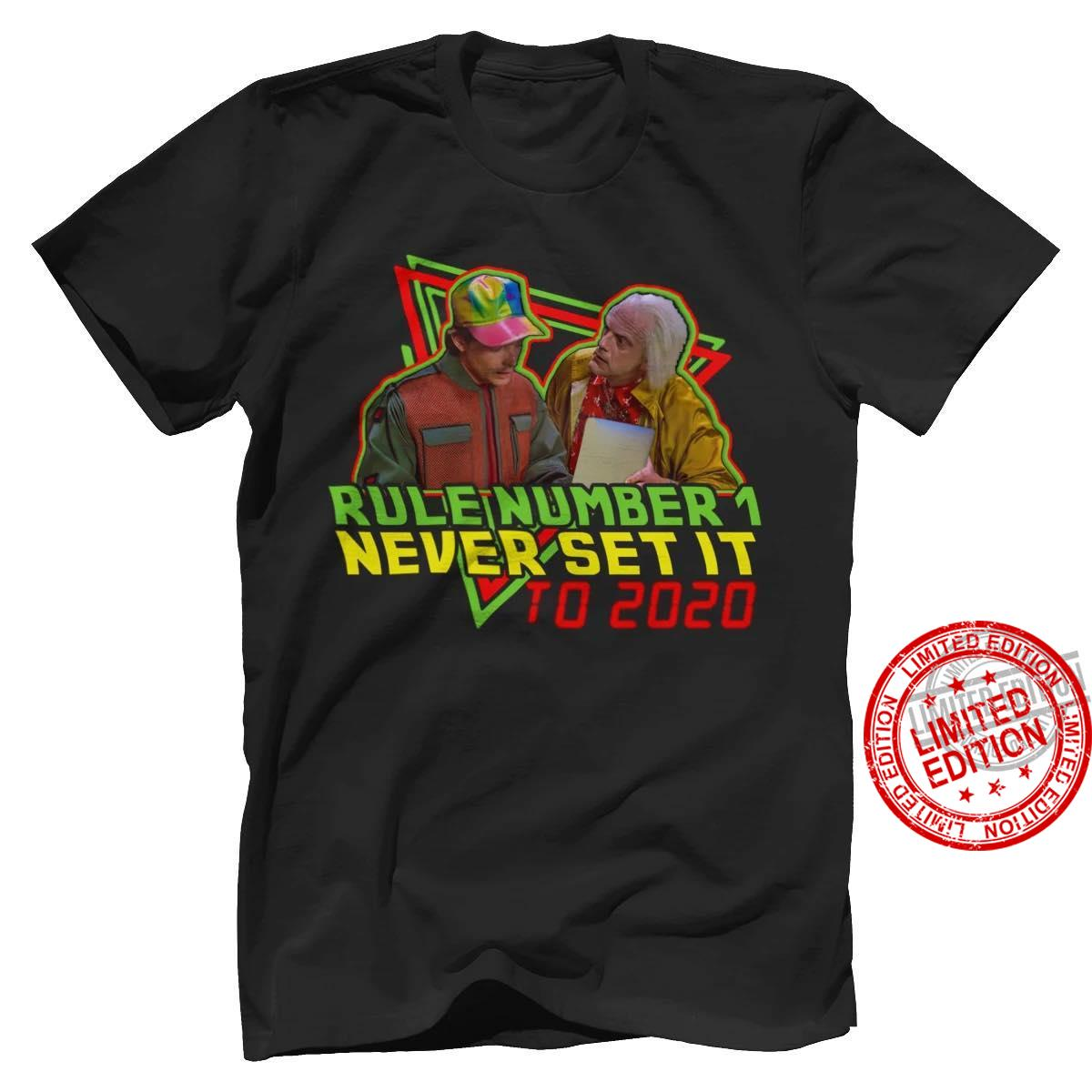 Rule Number Never Set It To 2020 Shirt