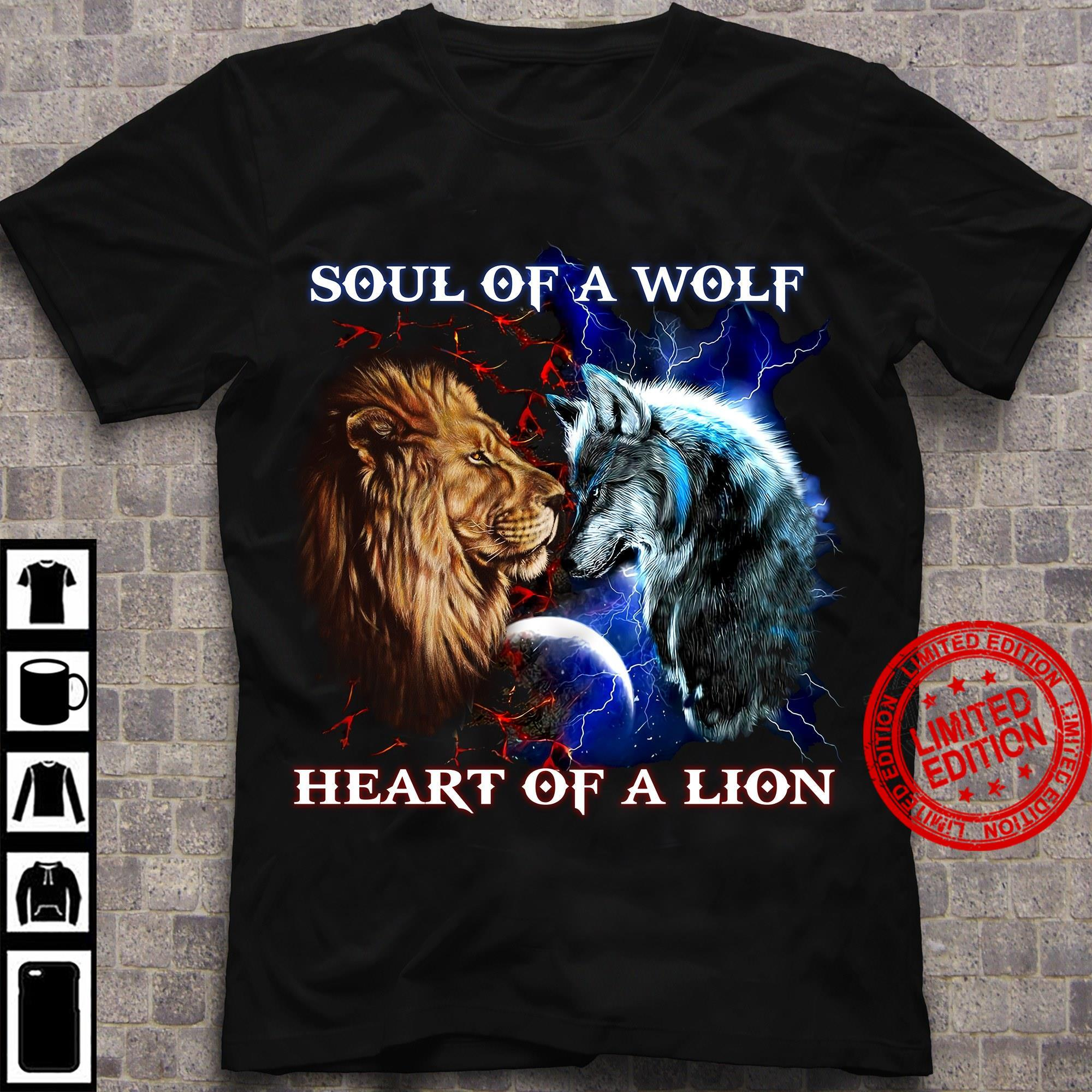 Soul Of A Wolf Heart Of A Lion Shirt